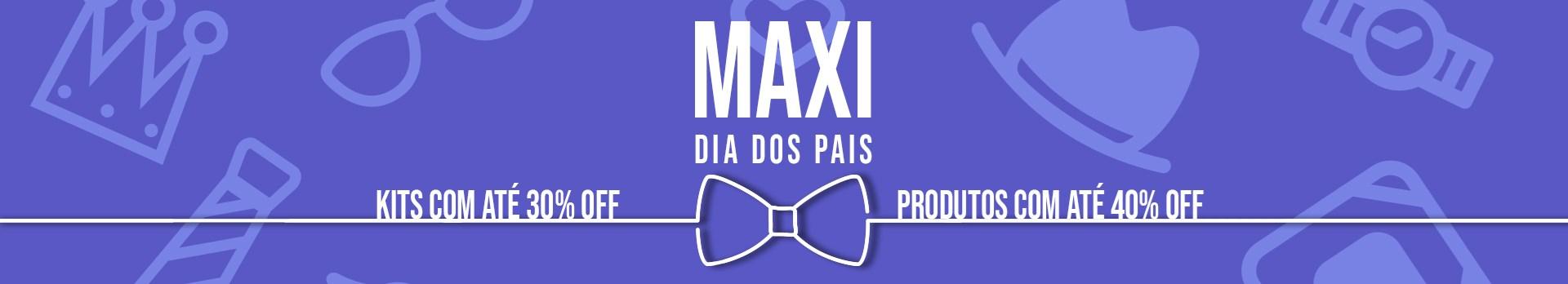 Maxi Dia dos Pais